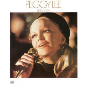 Peggy Lee - Lets Love (1974) [Remastered Limited Edition 2003]