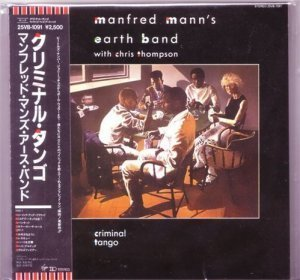 Manfred Mann's Earth Band - Criminal Tango (Japanese) (1999)