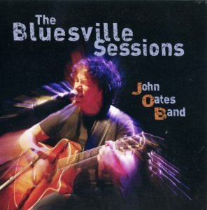 John Oates Band - The Bluesville Session (2012)