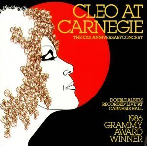 Cleo Laine - Cleo at Carnegie: The 10th Anniversary Concert (1984)