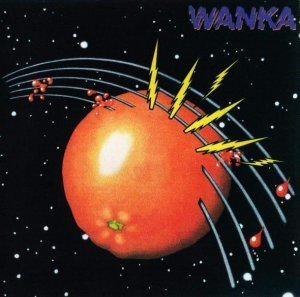 Wanka - The Orange Album 1977