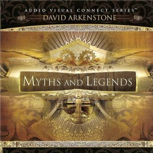 David Arkenstone - Myths and Legends (2007)
