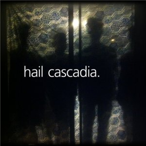 The Young Mings - Hail Cascadia (2012)