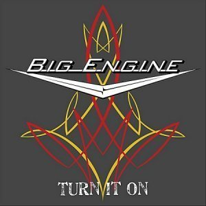 Big Engine - Turn It On (2012)