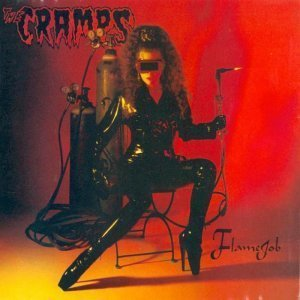 The Cramps - Flamejob (1994)