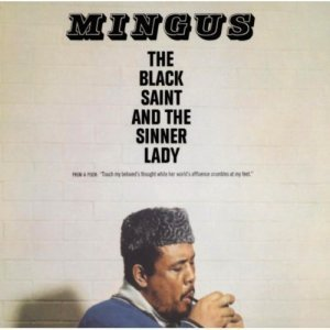 Charles Mingus – The Black Saint And The Sinner Lady (1995)