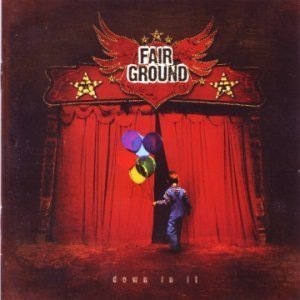 Fair Ground - Down In It (2006)