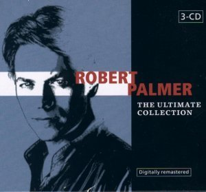 Robert Palmer - The Ultimate Collection [3CD] (2003)