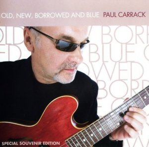 Paul Carrack - Old, New, Borrowed And Blue (2007)