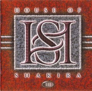 House Of Shakira - III 2000 (Lion Music 2008)