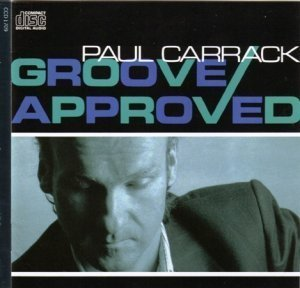 Paul Carrack - Groove Approved (1989)