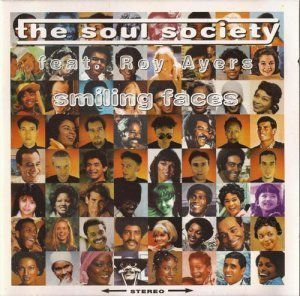 The Soul Society feat. Roy Ayers - Smiling Faces (1997)