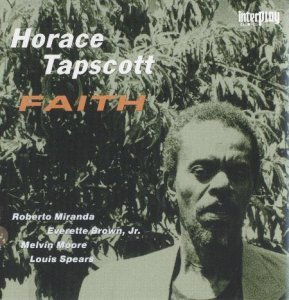 Horace Tapscott - Faith (1983)