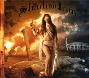 Shadowicon - Empire In Ruins (2011)