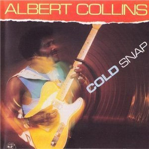 Albert Collins - Cold Snap (1986)