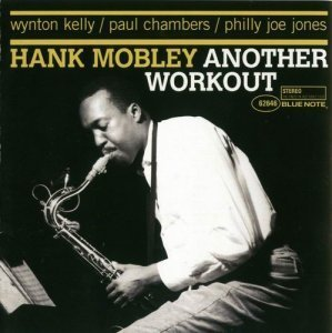 Hank Mobley - Another Workout (1961)