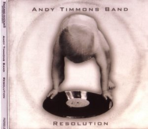 Andy Timmons Band - Resolution (2006)