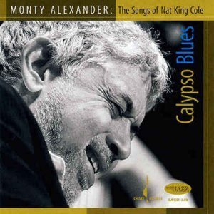 Monty Alexander - Calypso Blue: The Songs of Nat King Cole (2008)