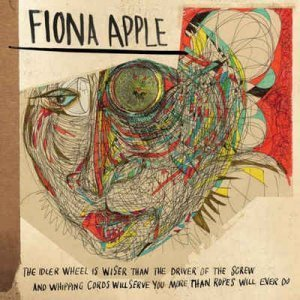 Fiona Apple - The Idler Wheel.. (2012) Vinyl