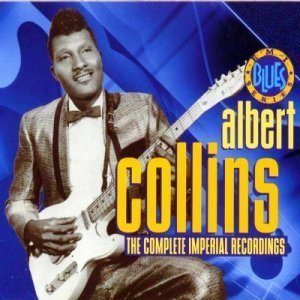 Albert Collins - The Complete Imperial Recordings (1992)