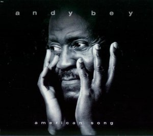 Andy Bey - American Song (2004)