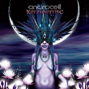 Androcell - Entheomythic (2010)