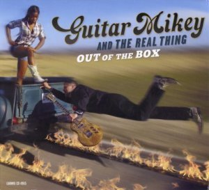 Guitar Mikey And The Real Thing - Out of The Box (2012)