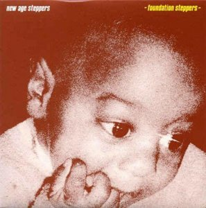 New Age Steppers - Foundation Steppers (1983) [Reissue 2004]