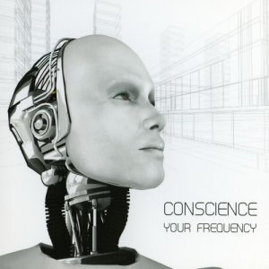 Conscience - Your Frequency (2012)
