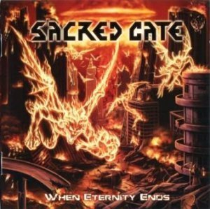 Sacred Gate - When Eternity Ends (2012)