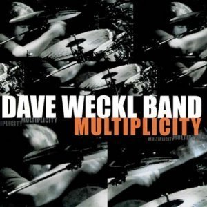 Dave Weckl Band - Multiplicity (2005)