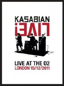 Kasabian - Live At O2 London 2011-12-15 (2012)