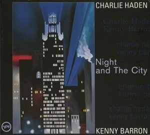 Charlie Haden & Kenny Barron - Night and the City(1998)