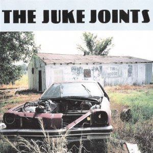 The Juke Joints - Tin House (1994)