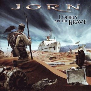 Jorn - Lonely Are The Brave (Limited Edition) 2008