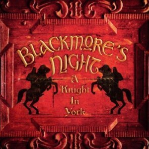 Blackmore's Night - A Knight In York (2012)