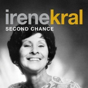 Irene Kral - Second Chance (2010)