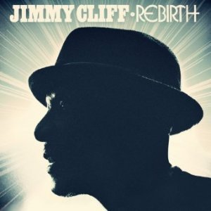 Jimmy Cliff ? Rebirth (2012) Lossless