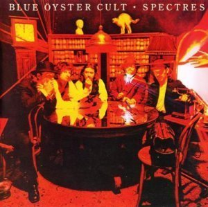 Blue Oyster Cult - Spectres 1977 (Legacy Edition 2007)