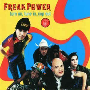 Freak Power - Turn On, Tune In, Cop Out (2000)