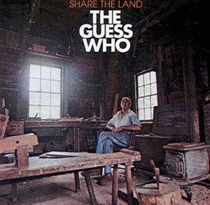 The Guess Who - Share The Land (1970)