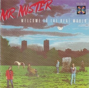 Mr.Mister - Welcome To The Real World (1985)