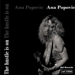 Ana Popovic - The Hustle Is On (2009)