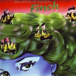 Finch - Galleons Of Passion 1977
