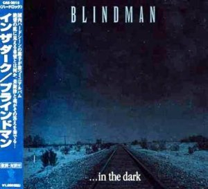 Blindman - ...In the Dark 2000 (MCD Castle Rec./Japan)