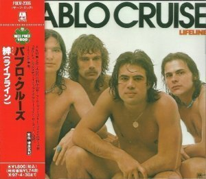 Pablo Cruise - Lifeline 1976 (A&M/Polydor Japan 2005)