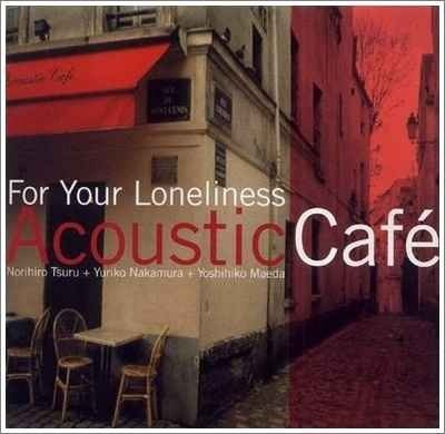 Acoustic Cafe Collection (2001-2009) » Lossless music