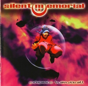 Silent Memorial - Cosmic Handball 1999 (Limb Music/Remast. 2009)