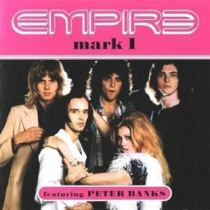 Empire (feat. Peter Banks) - Mark I 1974