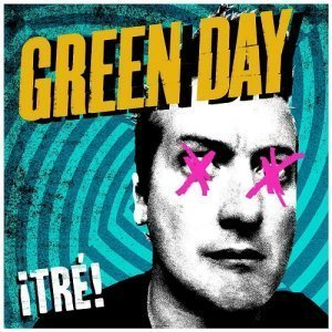 Green Day - !Tre! (2012)
